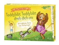 Teddybär, Teddybär, dreh dich um von Goossens,  Anja, Ruhe,  Anna Thekla