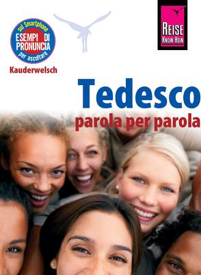 Tedesco – parola per parola (Deutsch als Fremdsprache, italienische Ausgabe) von Schmidt,  Claudia