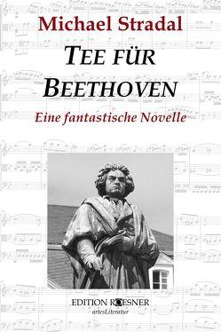 Tee für Beethoven von Stradal,  Michael