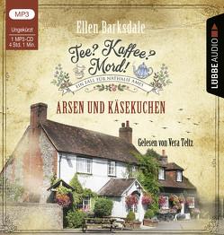 Tee? Kaffee? Mord! – Arsen und Käsekuchen von Barksdale,  Ellen, Teltz,  Vera