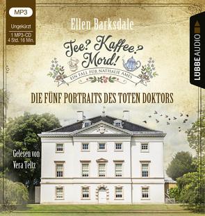 Tee? Kaffee? Mord! – Die fünf Portraits des toten Doktors von Barksdale,  Ellen, Teltz,  Vera