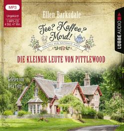 Tee? Kaffee? Mord! – Die kleinen Leute von Pittlewood von Barksdale,  Ellen, Teltz,  Vera