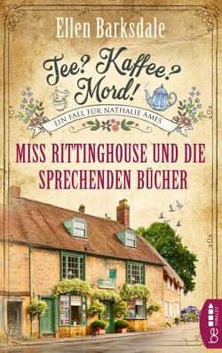 Tee? Kaffee? Mord! Miss Rittinghouse und die sprechenden Bücher von Barksdale,  Ellen