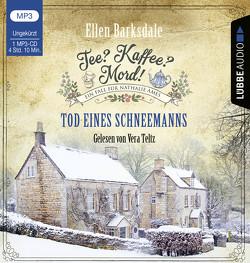 Tee? Kaffee? Mord! – Tod eines Schneemanns von Barksdale,  Ellen, Teltz,  Vera