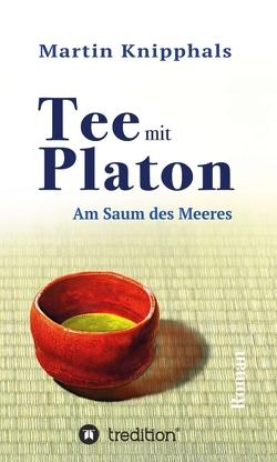 Tee mit Platon von Knipphals,  Martin