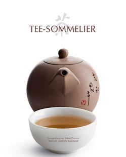 Tee-Sommelier von Lombardo,  Gabriella, Petroni,  Fabio
