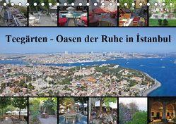 Teegärten – Oasen der Ruhe in Istanbul (Tischkalender 2019 DIN A5 quer) von Liepke,  Claus, Liepke,  Dilek