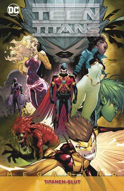 Teen Titans Megaband von Bedard,  Tony, Churchill,  Ian, Hidalgo,  Carolin, Lobdell,  Scott, Pak,  Greg