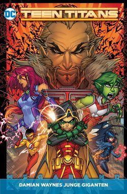 Teen Titans Megaband von Meyers,  Jonboy, Neves,  Diogenes, Percy,  Benjamin, Pham,  Khoi, Wolfman,  Marv