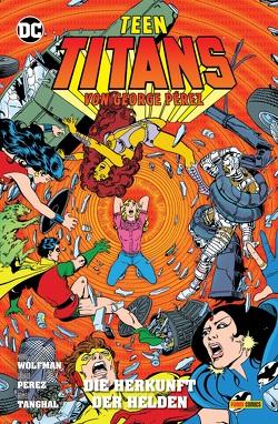 Teen Titans von George Perez von Faßbender,  Jörg, Pérez,  George, Wolfman,  Marv