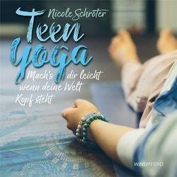 Teen Yoga von Schröter,  Nicole