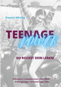Teenage Power von Wirsing,  Pamela