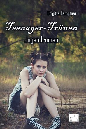 Teenager-Tränen von Kemptner,  Brigitte