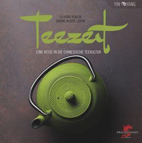 Teezeit von Koblin,  Li-Hong, Weber-Loewe,  Sabine