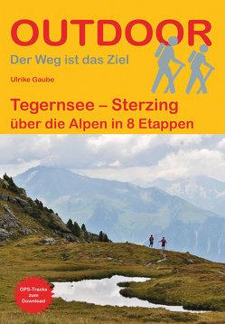 Tegernsee – Sterzing von Gaube,  Ulrike