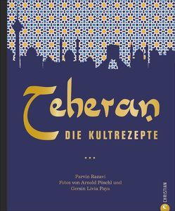Teheran von Paya,  Gersin Livia, Pöschl,  Arnold, Razavi,  Parvin