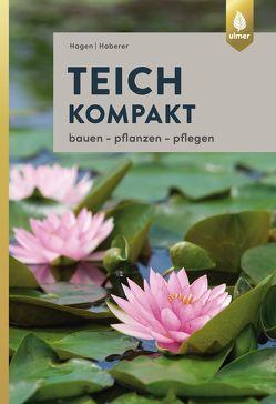 Teich kompakt von Haberer,  Martin, Hagen,  Peter