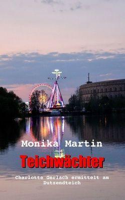 Teichwächter von Martin,  Monika