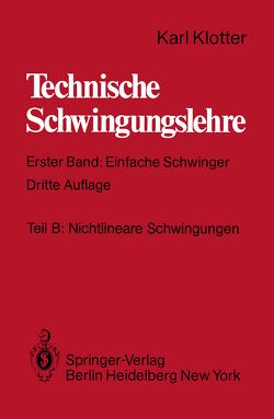Teil B: Nichtlineare Schwingungen von Benz,  Günter