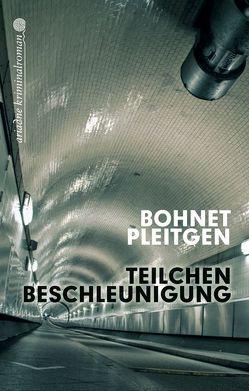 Teilchenbeschleunigung von Bohnet,  Ilja, Pleitgen,  Ann-Monika