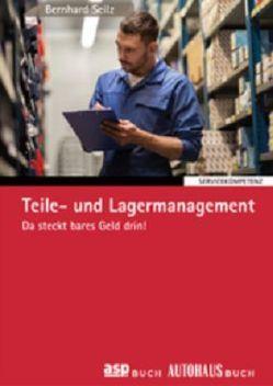 Teile- und Lagermanagement von Seilz,  Bernhard