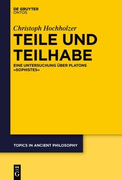 Teile und Teilhabe von Hochholzer,  Christoph