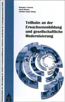 Teilhabe an der Erwachsenenbildung und gesellschaftliche Modernisierung von Forneck,  Hermann J., Wiesner,  Gisela, Zeuner,  Christine