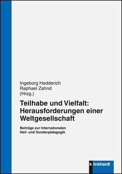 Teilhabe und Vielfalt: Herausforderungen einer Weltgesellschaft von Hedderich,  Ingeborg, Zahnd,  Raphael