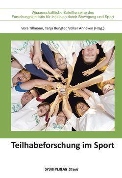 Teilhabeforschung im Sport von Anneken,  Volker, Bungter,  Tanja, Tillmann,  Vera