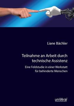Teilnahme an Arbeit durch technische Assistenz von Bächler,  Liane