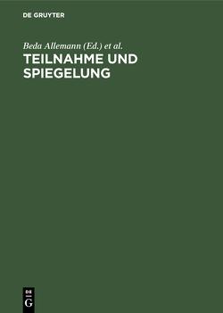 Teilnahme und Spiegelung von Allemann,  Beda, Gutzen,  Dieter, Koppen,  Erwin