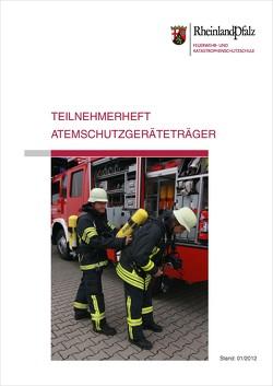 Teilnehmerheft Atemschutzgeräteträger von Feuerwehr- u. Katastrophenschutzschule Rheinland-Pfalz in Koblenz
