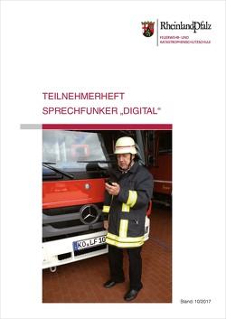 """Teilnehmerheft Sprechfunker """"Digital"""" von Feuerwehr- u. Katastrophenschutzschule Rheinland-Pfalz in Koblenz"""