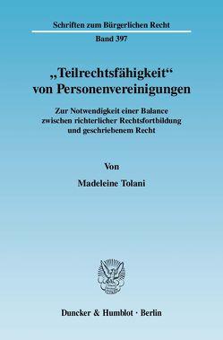 """""""Teilrechtsfähigkeit"""" von Personenvereinigungen. von Tolani,  Madeleine"""