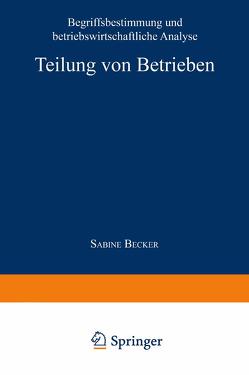 Teilung von Betrieben von Becker,  Sabine