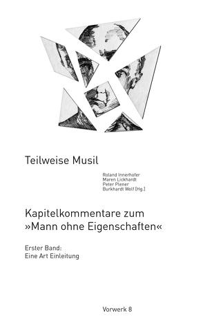 Teilweise Musil von Innerhofer,  Roland, Lickhardt,  Maren, Plener,  Peter, Wolf,  Burkhardt