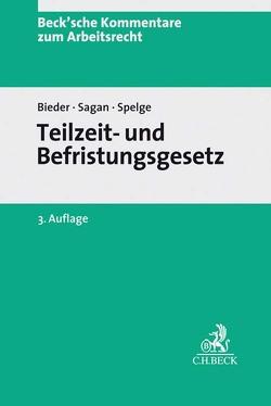 Teilzeit- und Befristungsgesetz von Rupp,  Hans-Jürgen, Schlachter,  Monika