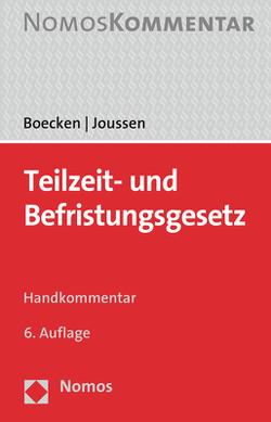Teilzeit- und Befristungsgesetz von Boecken,  Winfried, Joussen,  Jacob