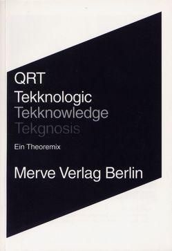 Tekknologic – Tekknowledge – Tekgnosis von Lamberty,  Tom, Qrt, Wulf,  Frank