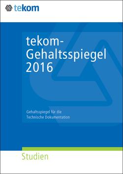 tekom- Gehaltsspiegel 2016 von Straub,  Daniela