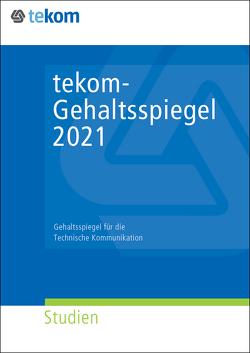 tekom-Gehaltsspiegel 2021 von Straub,  Daniela