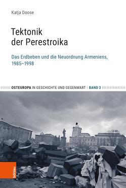 Tektonik der Perestroika von Doose,  Katja