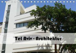 Tel Aviv Architektur (Tischkalender 2019 DIN A5 quer) von Stein,  Claudia