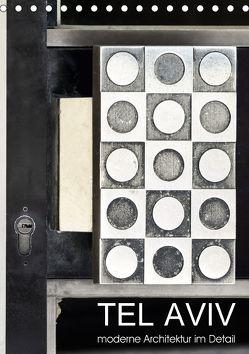 TEL AVIV moderne Architektur im Detail (Tischkalender 2018 DIN A5 hoch) von Kürvers,  Gabi