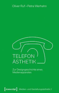 Telefon-Ästhetik von Ruf,  Oliver, Werhahn,  Petra