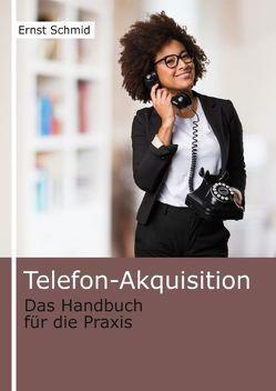 Telefon-Akquisition von Schmid,  Ernst