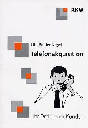 Telefonakquisition von Binder-Kissel,  Ute