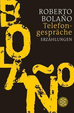 Telefongespräche von Bolaño,  Roberto, Hansen,  Christian