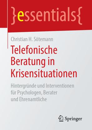 Telefonische Beratung in Krisensituationen von Sötemann,  Christian H