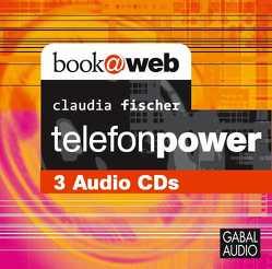 telefonpower von Bergmann,  Gisa, Fischer,  Claudia, Grauel,  Heiko